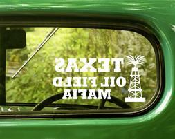 2 TEXAS OIL FIELD MAFIA DECAL Stickers For Car Window Bumper
