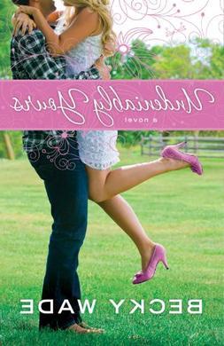 Undeniably Yours : a novel