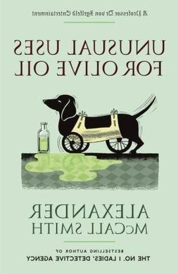 Unusual Uses for Olive Oil (Profess